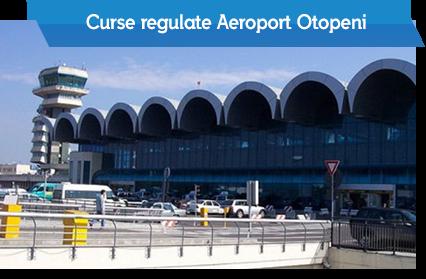Curse regulate Aeroport Otopeni